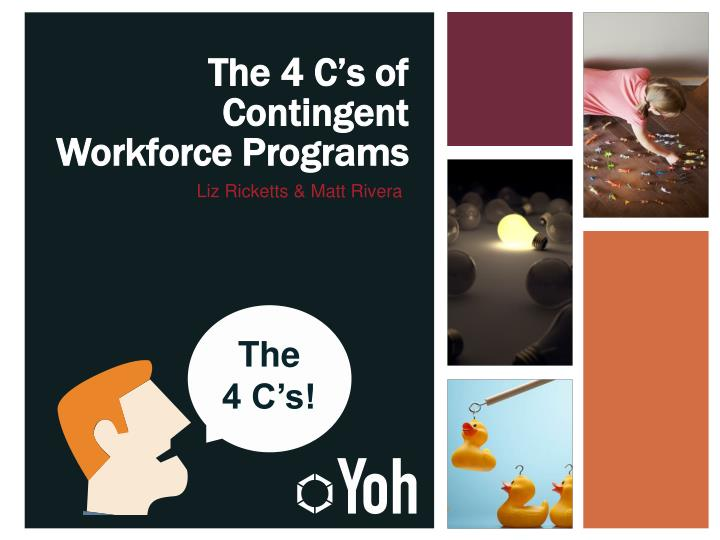 The 4 C's of Contingent Workforce Programs