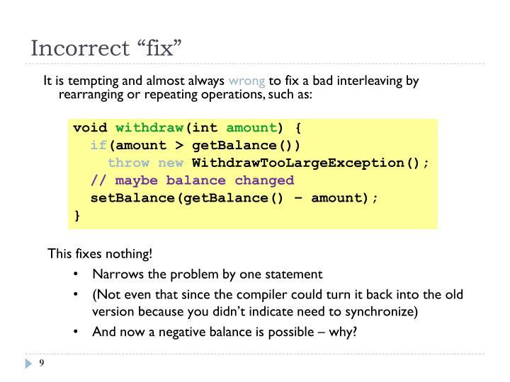 """Incorrect """"fix"""""""