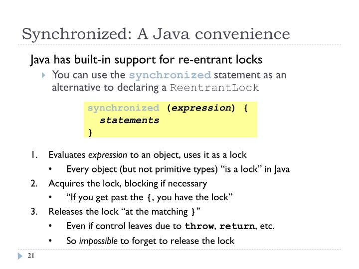 Synchronized: A Java convenience