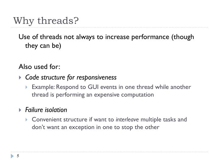 Why threads?