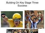 building on key stage three success
