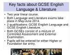 key facts about gcse english language literature