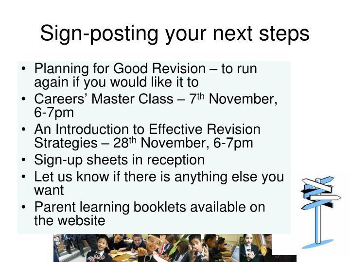 Sign-posting your next steps