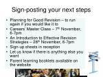 sign posting your next steps