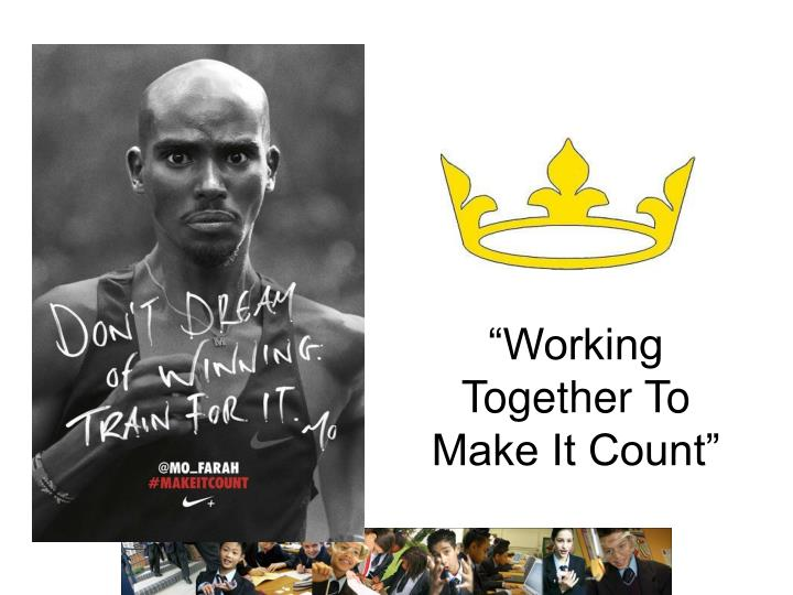 """Working Together To Make It Count"""