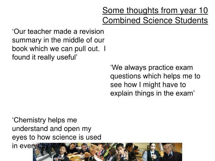 Some thoughts from year 10 Combined Science Students