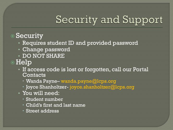 Security and Support