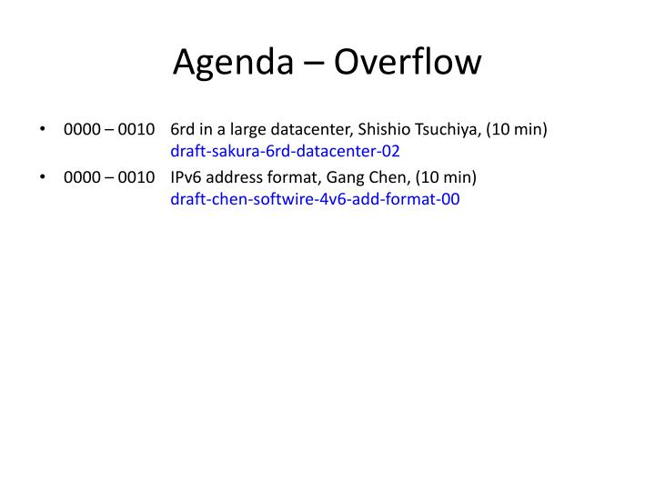 Agenda – Overflow