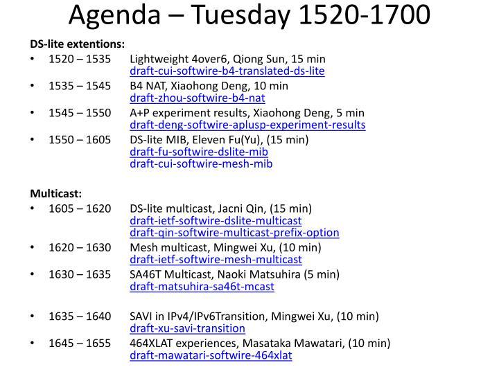 Agenda – Tuesday 1520-1700