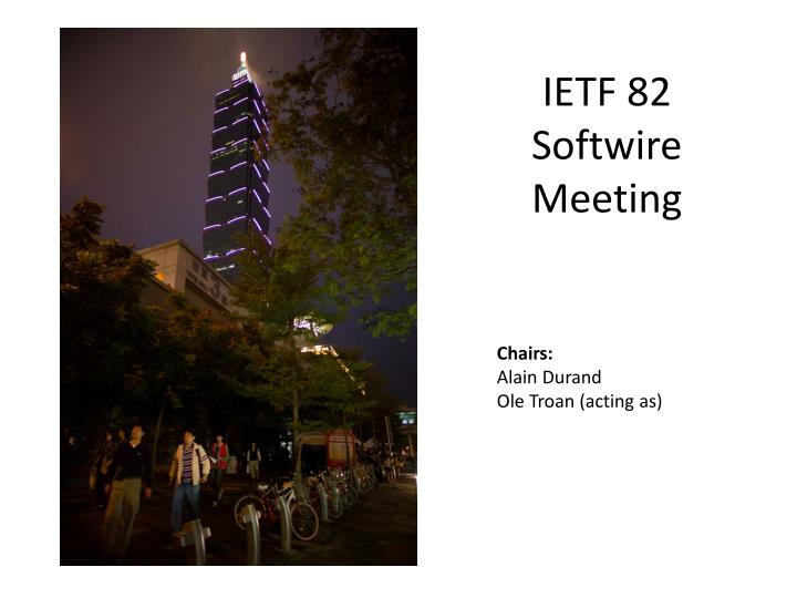 Ietf 82 softwire meeting