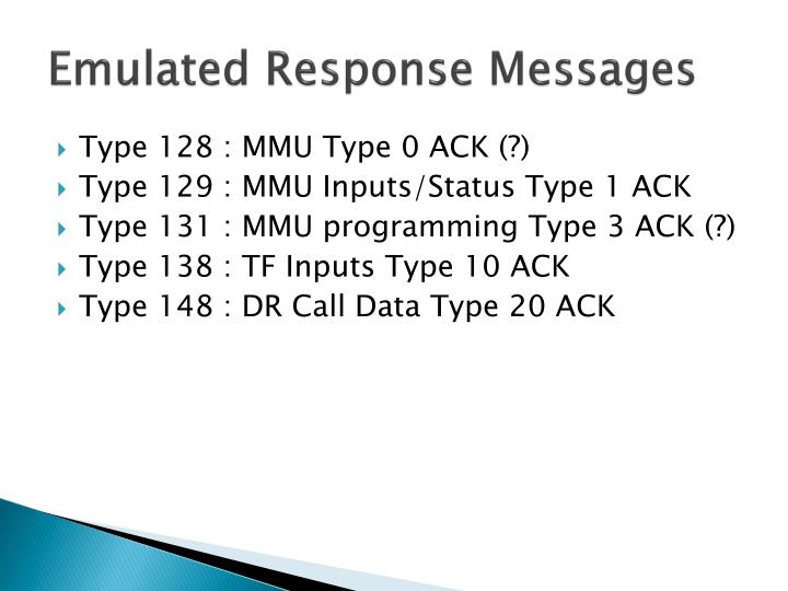 Emulated Response Messages