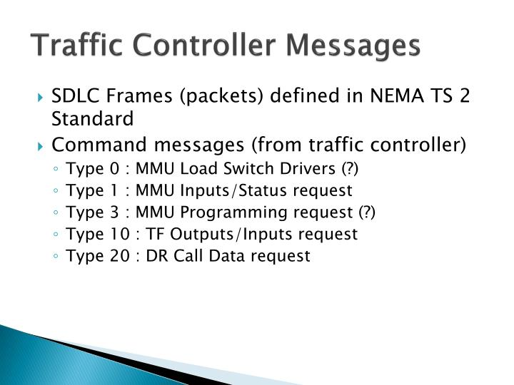 Traffic controller messages