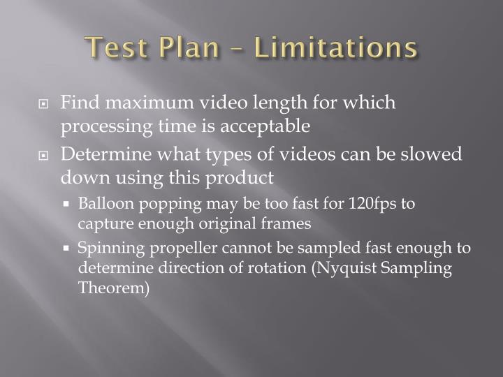 Test Plan – Limitations