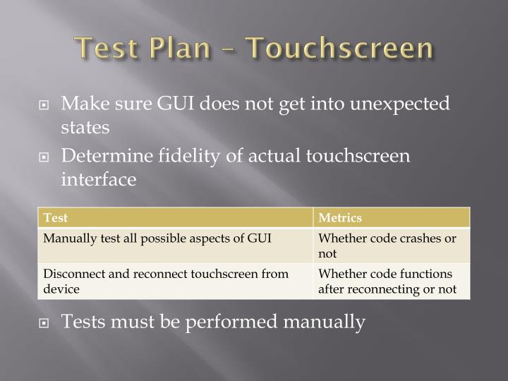 Test Plan – Touchscreen