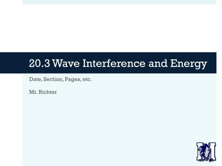 20.3 Wave Interference and Energy