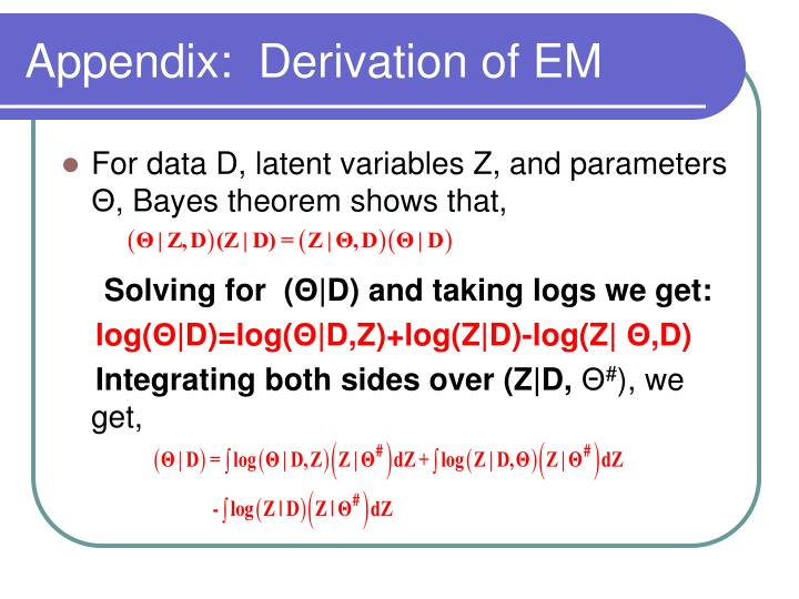 Appendix:  Derivation of EM