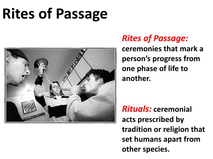 personal rites of passage