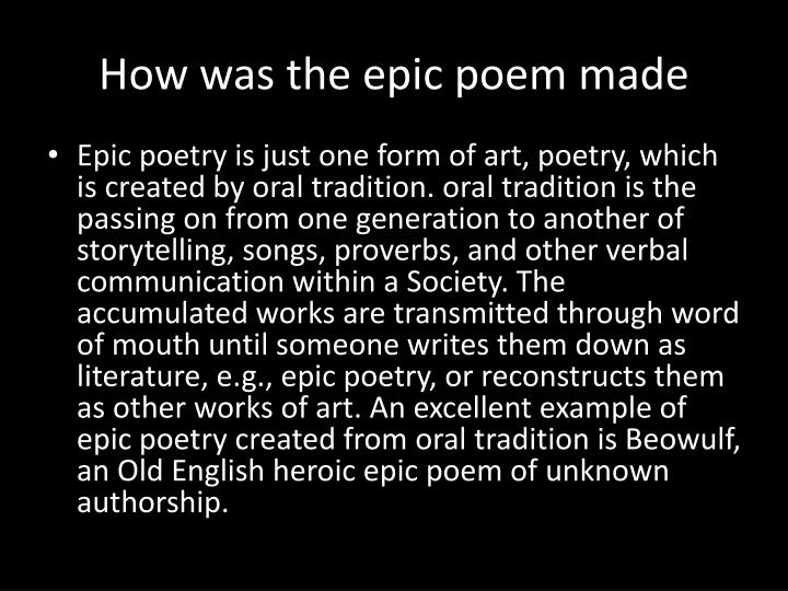 How was the epic poem made