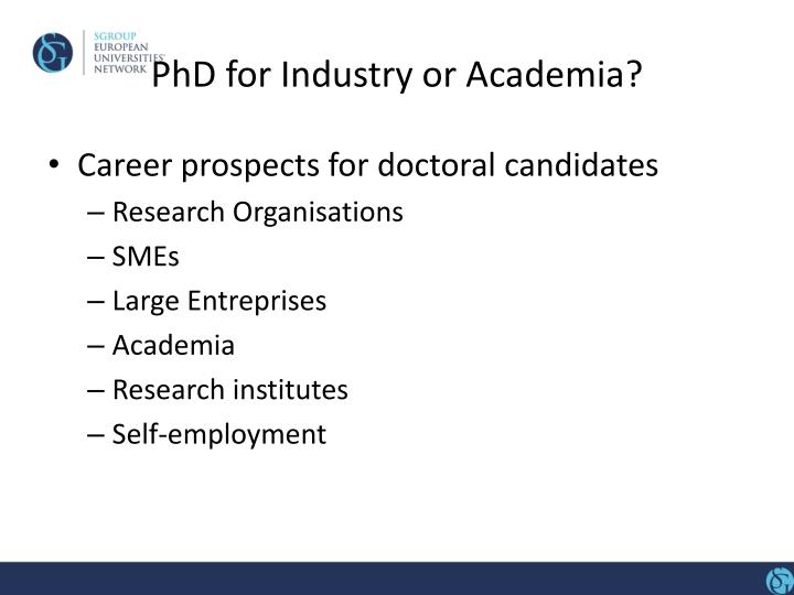 PhD for Industry or Academia?
