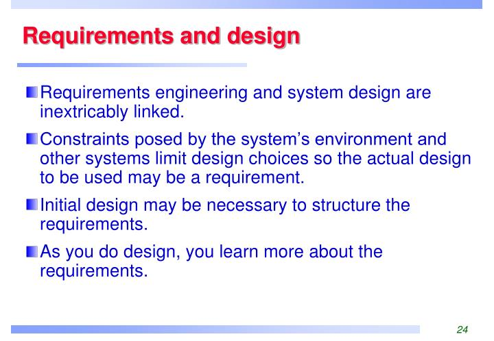 Requirements and design
