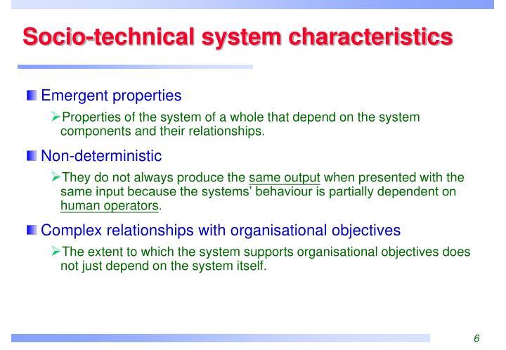 Socio-technical system characteristics