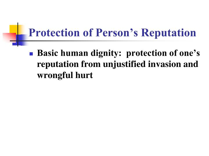 Protection of Person's Reputation