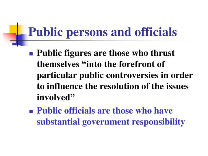 Public persons and officials