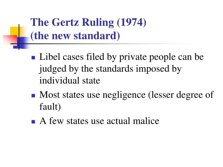 The Gertz Ruling (1974)