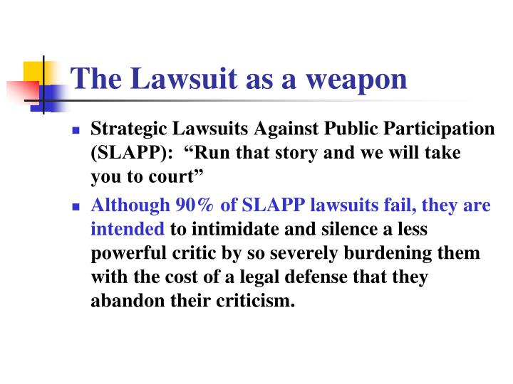 The Lawsuit as a weapon
