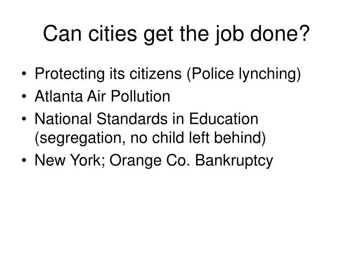 Can cities get the job done?
