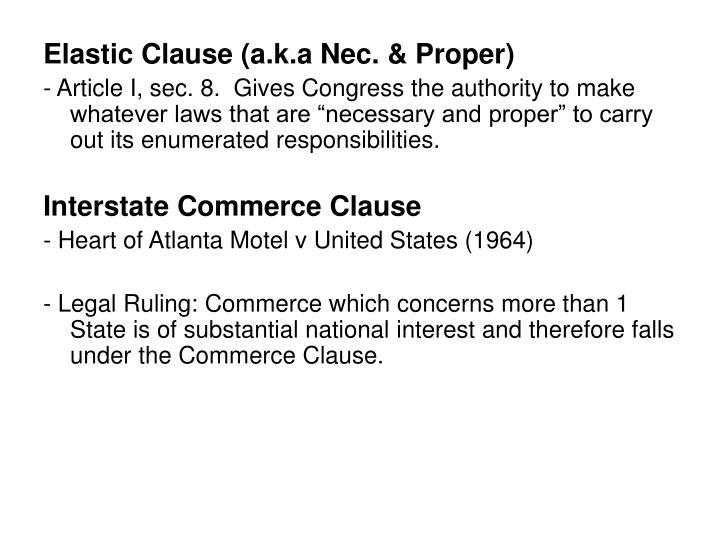 Elastic Clause (a.k.a Nec. & Proper)