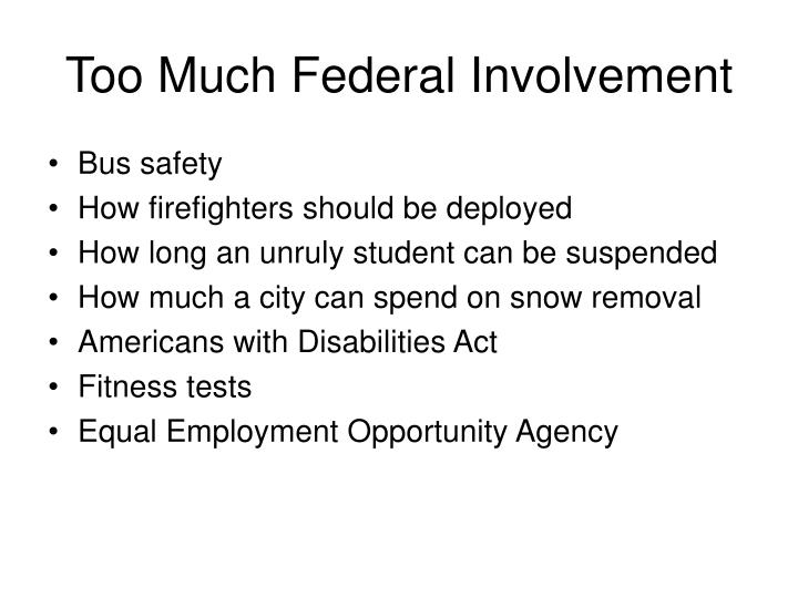 Too Much Federal Involvement