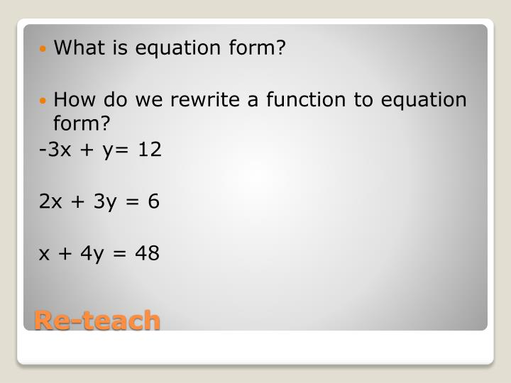 What is equation form?