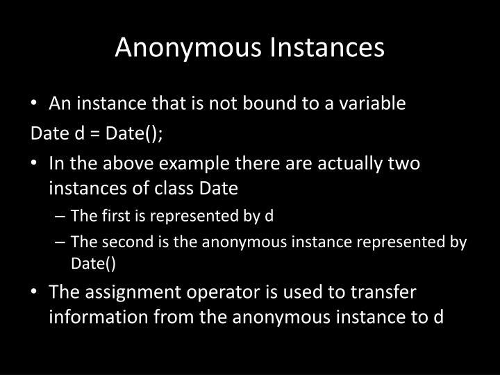 Anonymous Instances