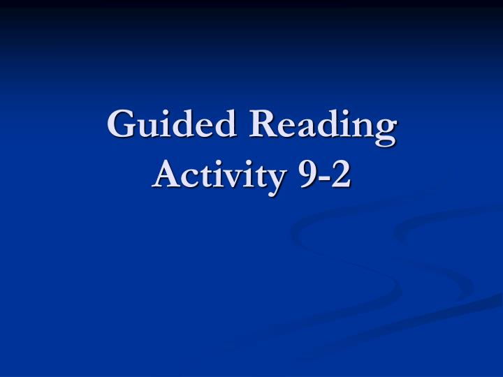 Guided reading activity 9 2