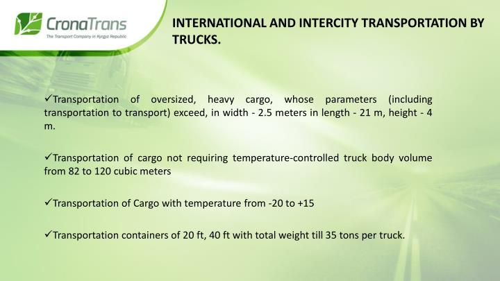 International AND INTERCITY Transportation by trucks