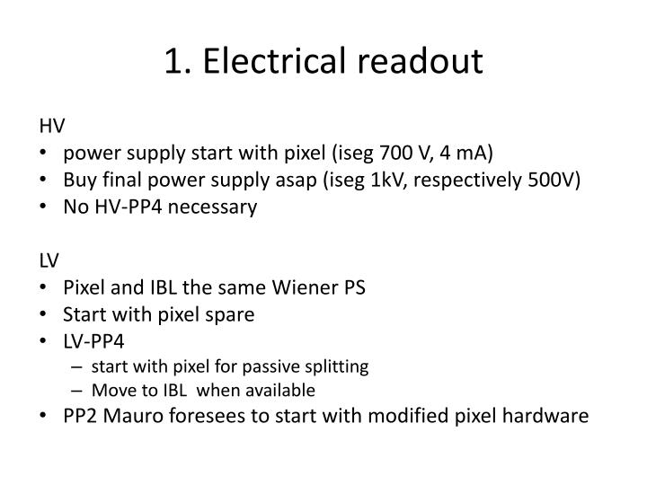 1 electrical readout
