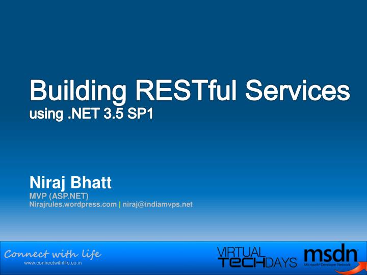Building restful services using net 3 5 sp1