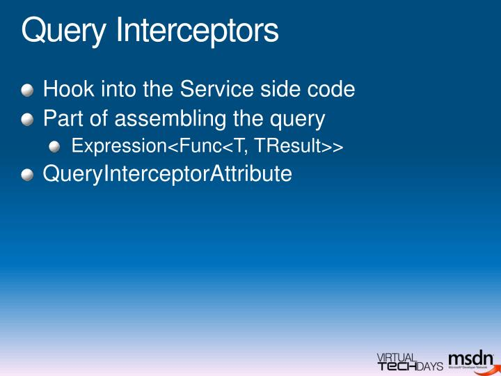 Query Interceptors