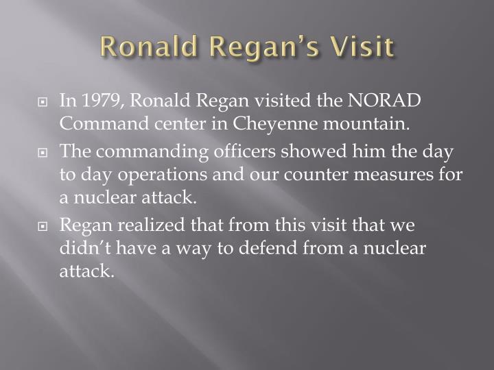 Ronald Regan's Visit