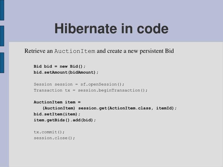 Hibernate in code