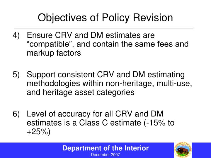Objectives of Policy Revision