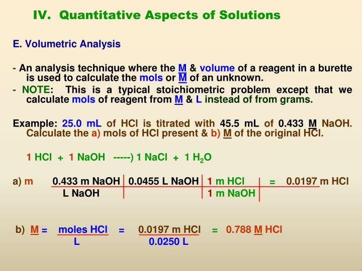 IV.  Quantitative Aspects of Solutions