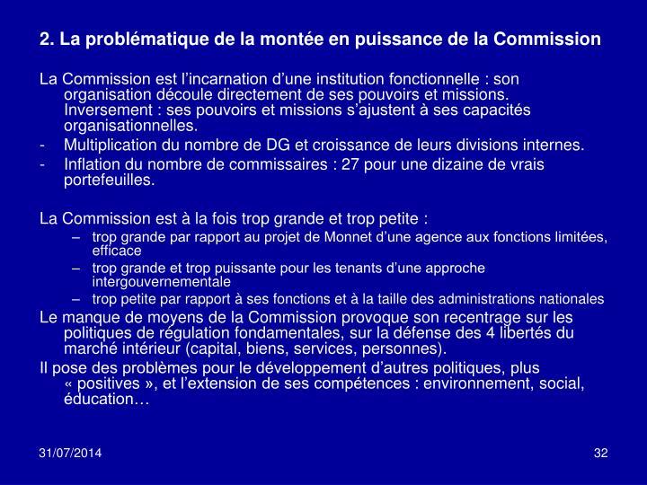 2. La problématique de la montée en puissance de la Commission