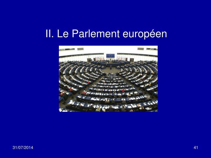 II. Le Parlement européen
