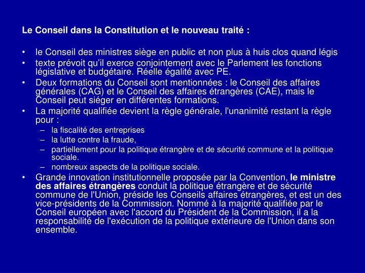 Le Conseil dans la Constitution et le nouveau traité: