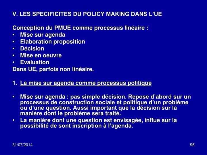 V. LES SPECIFICITES DU POLICY MAKING DANS L'UE