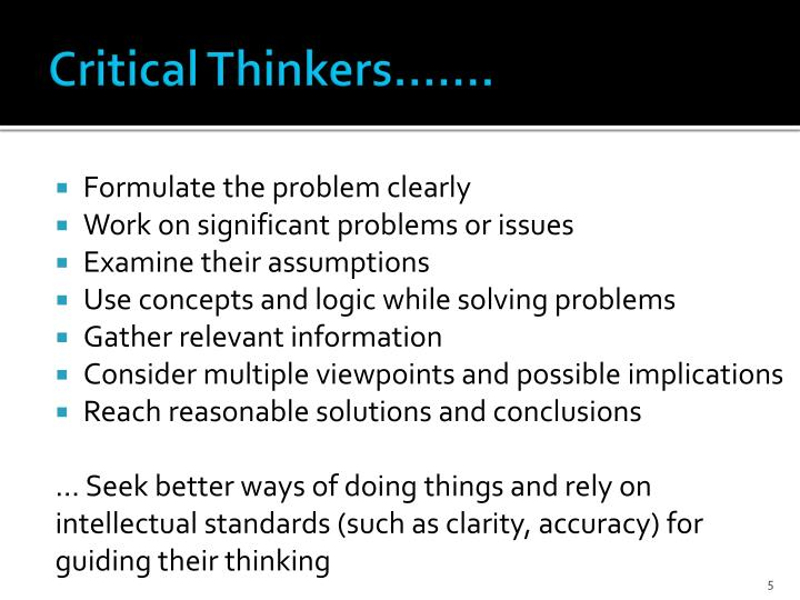 Critical Thinkers…….