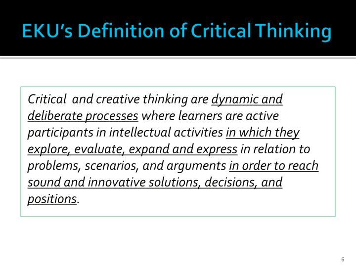 EKU's Definition of Critical Thinking