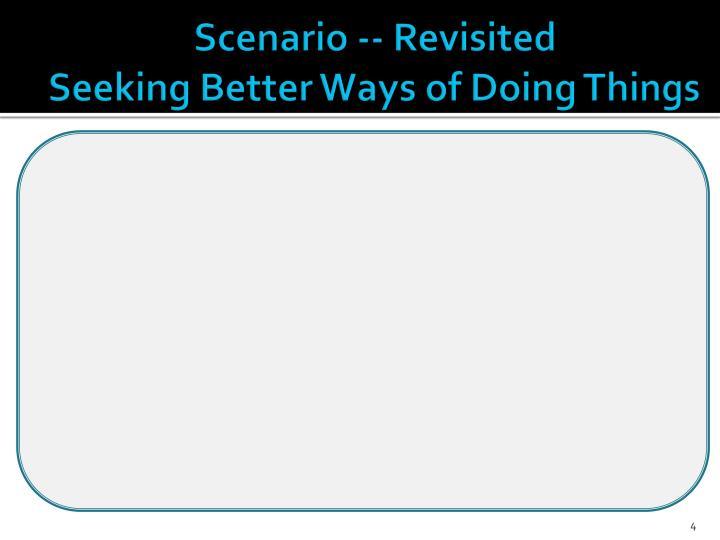 Scenario -- Revisited